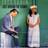 JUST AROUND THE CORNER (1987)