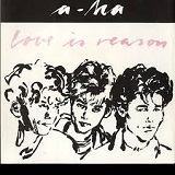 LOVE IS REASON (1985)
