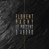 LE PRESENT D'ABORD (2017)