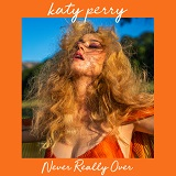 NEVER REALLY OVER (2019)